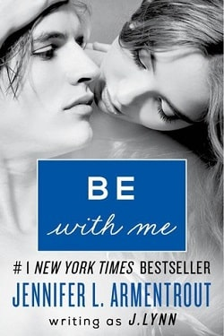 Be with Me (Wait for You 2) by Jennifer L. Armentrout