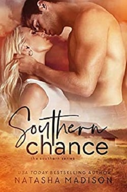 Southern Chance (Southern 1) by Natasha Madison