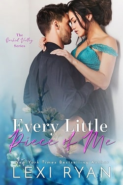 Every Little Piece of Me (Orchid Valley 1) by Lexi Ryan