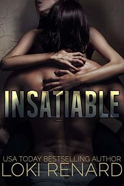 Insatiable A Dark Romance by Loki Renard
