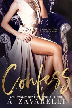 Confess (Sin City Salvation 1) by A. Zavarelli