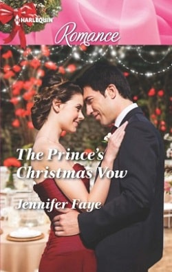 The Prince's Christmas Vow by Jennifer Faye
