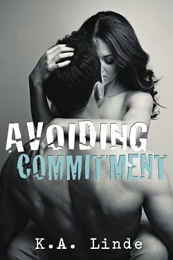 Avoiding Commitment (Avoiding 1) by K.A. Linde