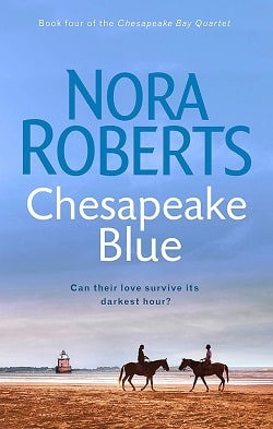 Chesapeake Blue (Chesapeake Bay Saga 4) by Nora Roberts