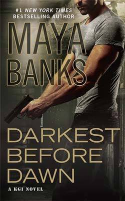 Darkest Before Dawn (KGI 10) by Maya Banks