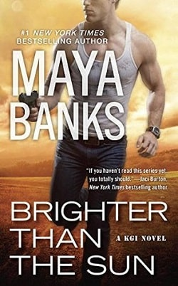 Brighter Than the Sun (KGI 11) by Maya Banks