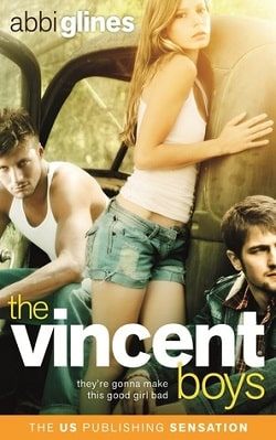 The Vincent Boys (The Vincent Boys 1) by Abbi Glines