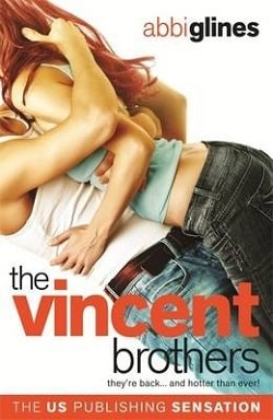 The Vincent Brothers (The Vincent Boys 2) by Abbi Glines