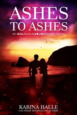 Ashes to Ashes (Experiment in Terror 8) by Karina Halle