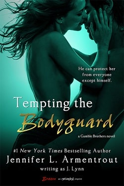 Tempting the Bodyguard (Gamble Brothers 3) by Jennifer L. Armentrout