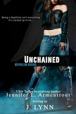Unchained (Nephilim Rising 1) by Jennifer L. Armentrout