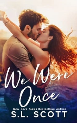 We Were Once by S.L. Scott