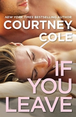 If You Leave (Beautifully Broken 2) by Courtney Cole
