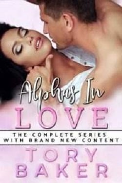 Alphas In Love - The Complete Series Books 1, 2 by Tory Baker