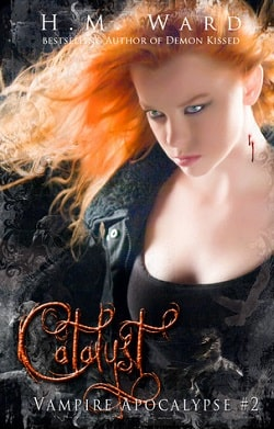 Catalyst (Vampire Apocalypse 2) by H.M. Ward