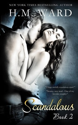 Scandalous 2 (Scandalous 2) by H.M. Ward