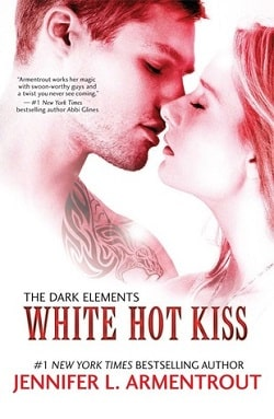 White Hot Kiss (The Dark Elements 1) by Jennifer L. Armentrout