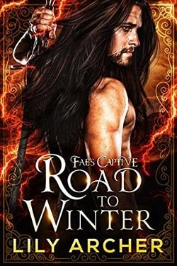 Road To Winter (Fae's Captive 2) by Lily Archer