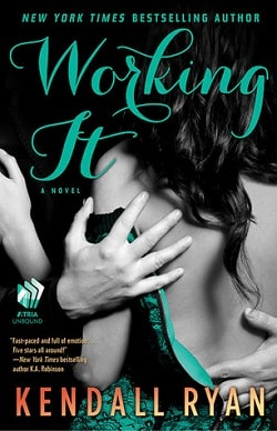 Working It (Love by Design 1) by Kendall Ryan by Kendall Ryan