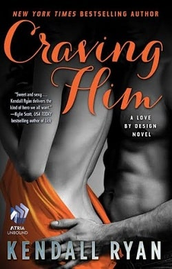 Craving Him (Love by Design 2) by Kendall Ryan