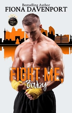 Fight Me, Baby - Vegas Baby by Fiona Davenport