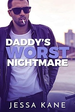 Daddy's Worst Nightmare by Jessa Kane