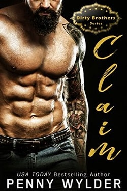 CLAIM (Dirty Brothers 3) by Penny Wylder
