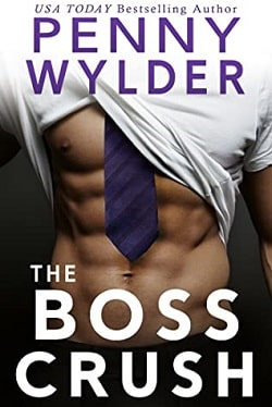 The Boss Crush by Penny Wylder