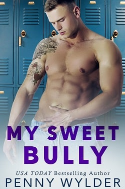My Sweet Bully by Penny Wylder