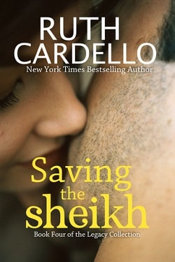 Saving the Sheikh (Legacy Collection 4) by Ruth Cardello