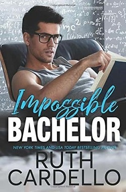 Impossible Bachelor (Bachelor Tower 2) by Ruth Cardello