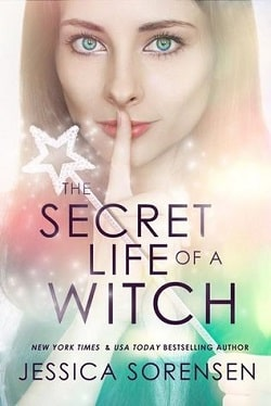 The Secret Life of a Witch (Mystic Willow Bay, Witches 1) by Jessica Sorensen