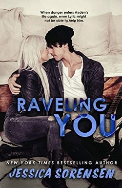 Raveling You (Unraveling You 2) by Jessica Sorensen