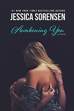 Awakening You (Unraveling You 3) by Jessica Sorensen