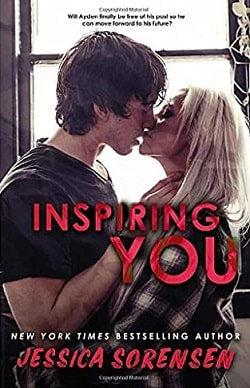 Inspiring You (Unraveling You 4) by Jessica Sorensen