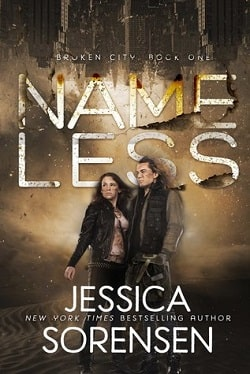 Nameless (Broken City 1) by Jessica Sorensen