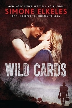 Wild Cards (Wild Cards 1) by Simone Elkeles