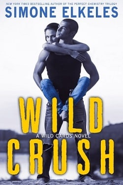 Wild Crush (Wild Cards 2) by Simone Elkeles