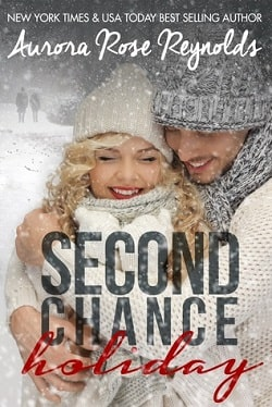 Second Chance Holiday (Until 4.5) by Aurora Rose Reynolds