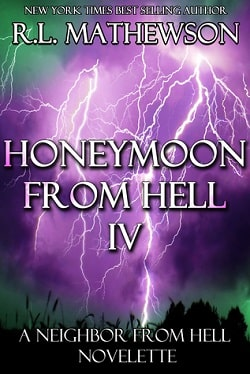 Honeymoon from Hell IV (Honeymoon from Hell 4) by R. L. Mathewson