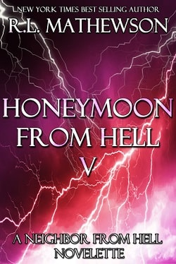 Honeymoon from Hell V (Honeymoon from Hell 5) by R. L. Mathewson