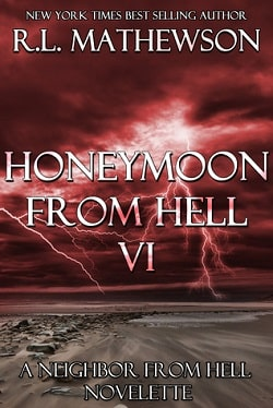 Honeymoon from Hell VI (Honeymoon from Hell 6) by R. L. Mathewson
