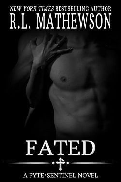 Fated (Pyte/Sentinel 5) by R.L. Mathewson
