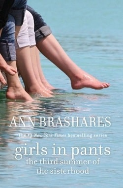 Girls in Pants: The Third Summer of the Sisterhood (Sisterhood 3) by Ann Brashares