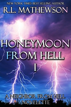 Honeymoon from Hell I (Honeymoon from Hell 1) by R. L. Mathewson