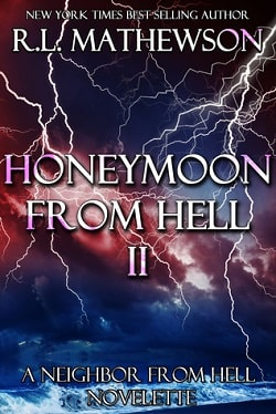 Honeymoon from Hell II (Honeymoon from Hell 2) by R. L. Mathewson