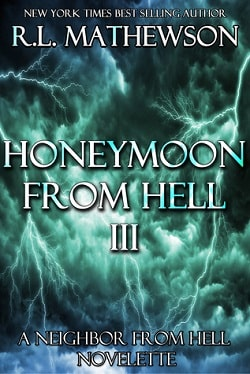 Honeymoon from Hell III (Honeymoon from Hell 3) by R. L. Mathewson