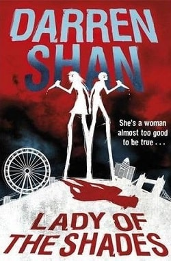 Lady of the Shades by Darren Shan