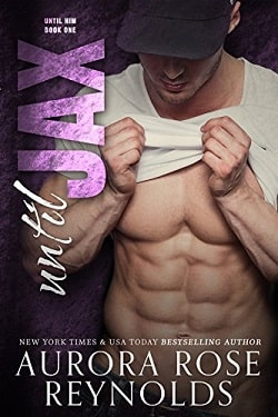 Until Jax (Until Him 1) by Aurora Rose Reynolds