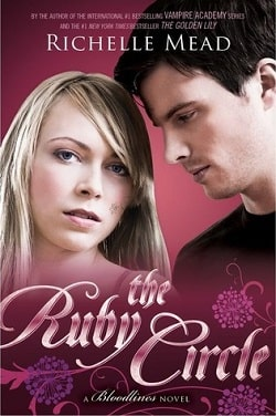 The Ruby Circle (Bloodlines 6) by Richelle Mead